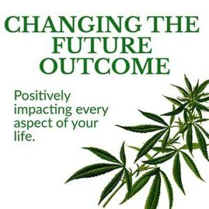 Changing the future outcome. Positively impacting every aspect of your life.