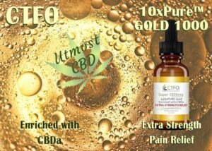 Utmost CBD - CTFO 10xPure Gold 1000 enriched with CBDA Extra Strength Pain Relief